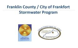 Franklin County / City of Frankfort Storm Water Program